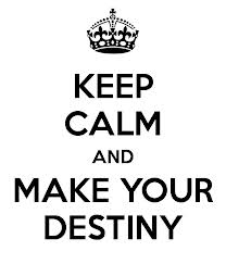 make your destiny